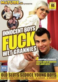 Innocent Boys Fuck Wet Grannies